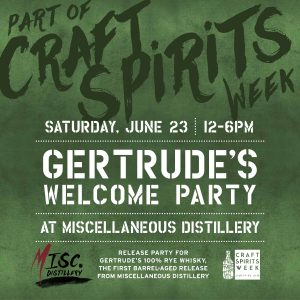 Gertrude's Welcome Party @ MISC Distillery | Mount Airy | Maryland | United States